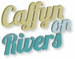 Caffyn On Rivers